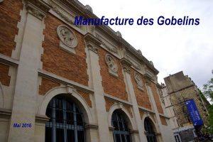 2016-05-12 Manufacture des Gobelins